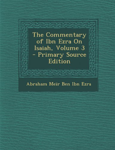 9781295171507: The Commentary of Ibn Ezra On Isaiah, Volume 3