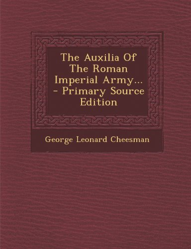 9781295192236: The Auxilia Of The Roman Imperial Army...