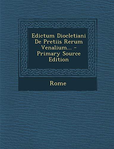 9781295196906: Edictum Diocletiani De Pretiis Rerum Venalium... (Latin Edition)