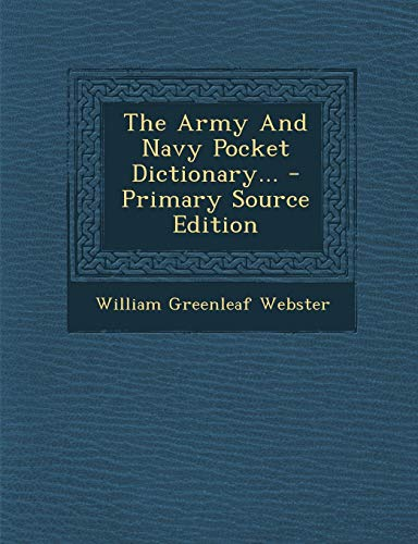 9781295201907: The Army And Navy Pocket Dictionary... - Primary Source Edition