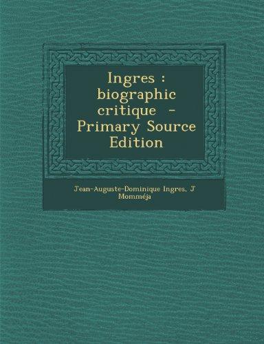 9781295236145: Ingres: Biographic Critique
