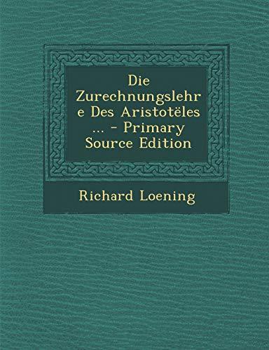 9781295257775: Die Zurechnungslehre Des Aristotëles ...