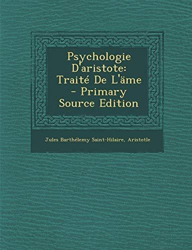 9781295259434: Psychologie D'aristote: Traité De L'äme (French Edition)