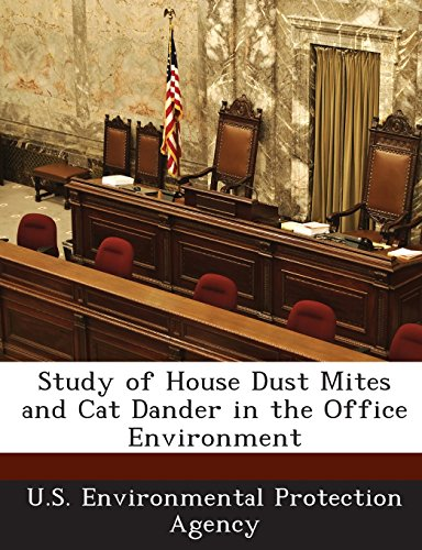 9781295277698: Study of House Dust Mites and Cat Dander in the Office Environment