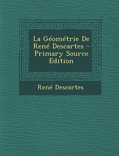 9781295280995: La Geometrie de Rene Descartes