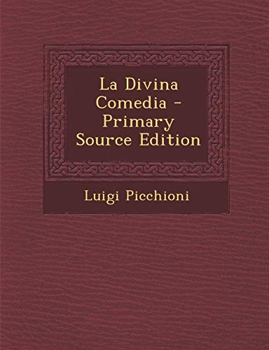 9781295311705: La Divina Comedia - Primary Source Edition (Italian Edition)