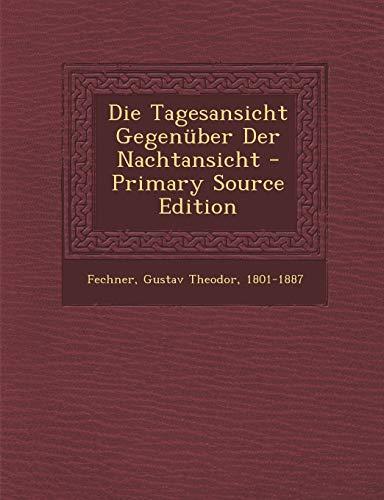 9781295353675: Die Tagesansicht Gegenüber Der Nachtansicht (German Edition)