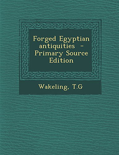 9781295356430: Forged Egyptian antiquities