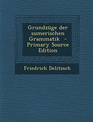 9781295364015: Grundzüge der sumerischen Grammatik (German Edition)