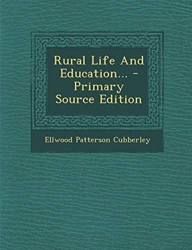 9781295369201: Rural Life And Education...