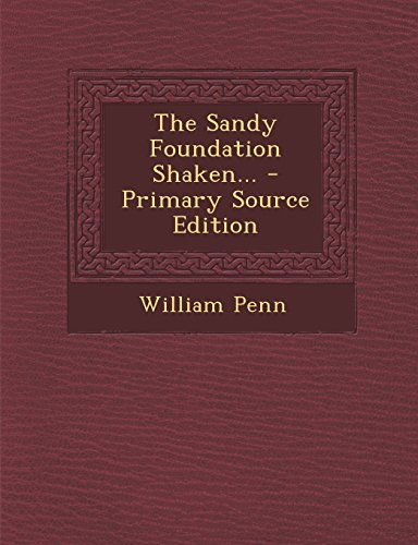9781295373727: The Sandy Foundation Shaken...