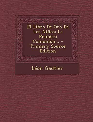 9781295375059: El Libro De Oro De Los Niños: La Primera Comunión... (Spanish Edition)