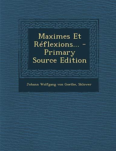 9781295379552: Maximes Et Réflexions... (French Edition)