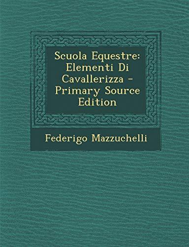 9781295381234: Scuola Equestre: Elementi Di Cavallerizza