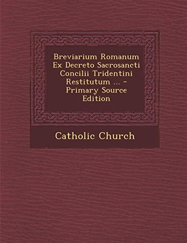 9781295395651: Breviarium Romanum Ex Decreto Sacrosancti Concilii Tridentini Restitutum ... (Latin Edition)