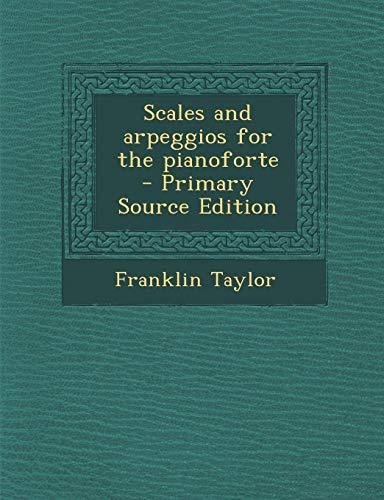 9781295401130: Scales and arpeggios for the pianoforte