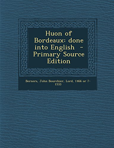 9781295401611: Huon of Bordeaux: done into English