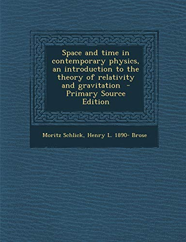 9781295406036: Space and Time in Contemporary Physics, an Introduction to the Theory of Relativity and Gravitation - Primary Source Edition