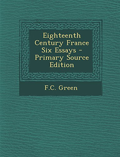 9781295414789: Eighteenth Century France Six Essays