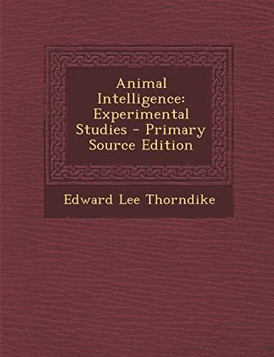 9781295416264: Animal Intelligence: Experimental Studies