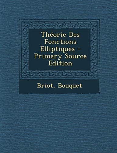9781295422029: Théorie Des Fonctions Elliptiques (French Edition)