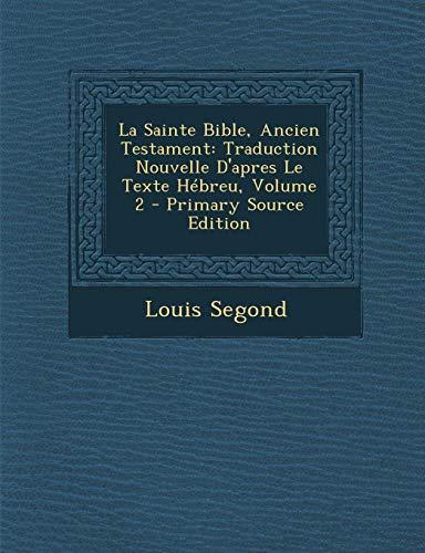 9781295428755: La Sainte Bible, Ancien Testament: Traduction Nouvelle D'apres Le Texte Hébreu, Volume 2 (French Edition)