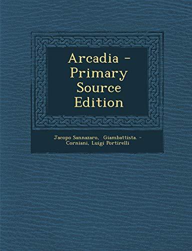 9781295465385: Arcadia - Primary Source Edition