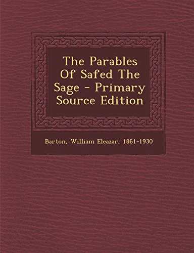 9781295467273: The Parables Of Safed The Sage