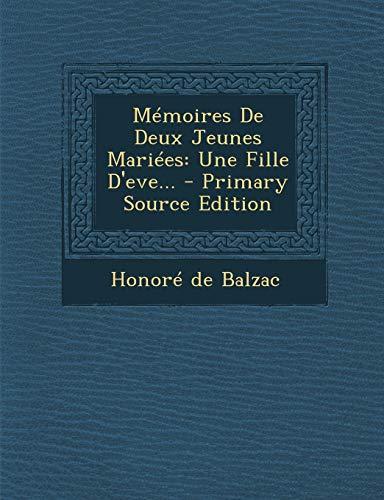 9781295477319: Mémoires De Deux Jeunes Mariées: Une Fille D'eve... (French Edition)