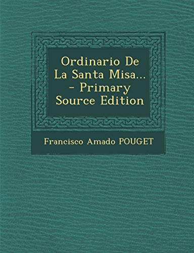 9781295479559: Ordinario De La Santa Misa... (Spanish Edition)