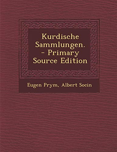9781295482672: Kurdische Sammlungen. - Primary Source Edition