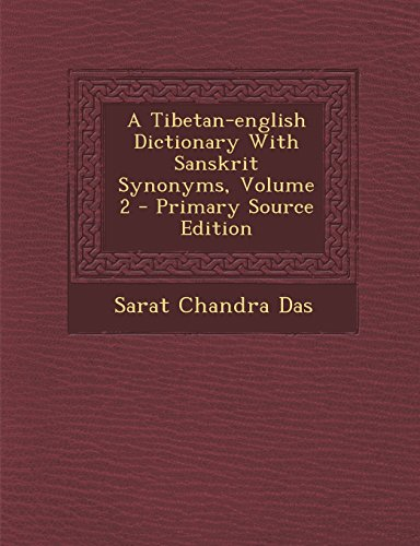9781295487073: A Tibetan-english Dictionary With Sanskrit Synonyms, Volume 2