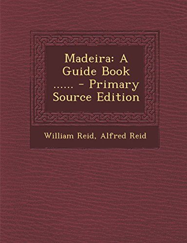 9781295489596: Madeira: A Guide Book ......