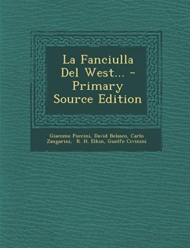 9781295489732: La Fanciulla Del West...