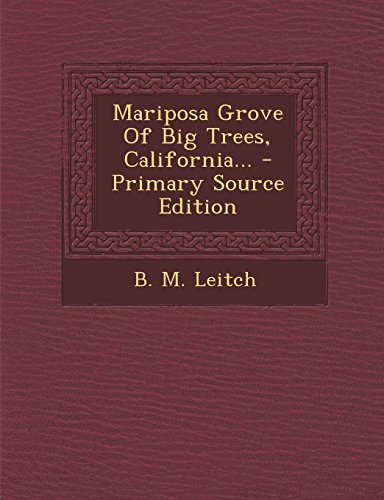 9781295489893: Mariposa Grove Of Big Trees, California...