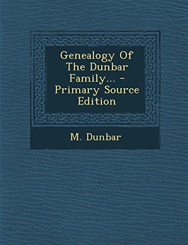 9781295490417: Genealogy Of The Dunbar Family...
