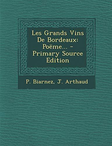 9781295492831: Les Grands Vins de Bordeaux: Poeme...