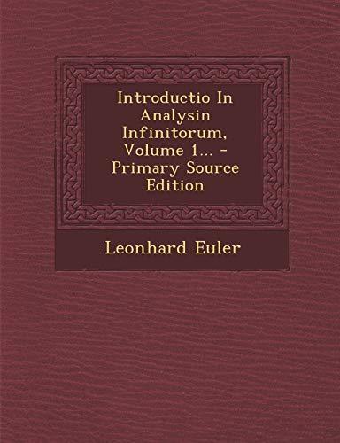 9781295493043: Introductio In Analysin Infinitorum, Volume 1... (Latin Edition)