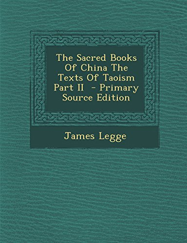 9781295495672: The Sacred Books Of China The Texts Of Taoism Part II