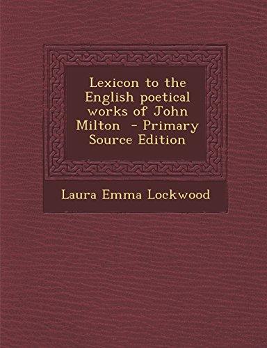 9781295498857: Lexicon to the English poetical works of John Milton