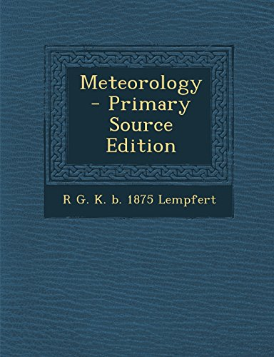 9781295500017: Meteorology - Primary Source Edition