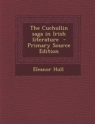 9781295514472: The Cuchullin saga in Irish literature