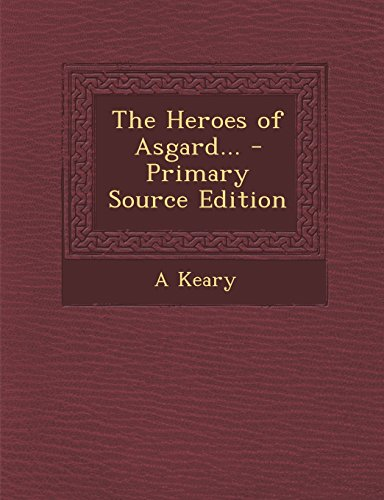 9781295529070: The Heroes of Asgard...