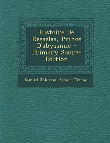 9781295537693: Histoire de Rasselas, Prince D'Abyssinie