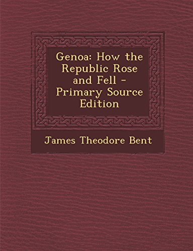 9781295539420: Genoa: How the Republic Rose and Fell