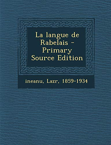 9781295543472: La Langue de Rabelais