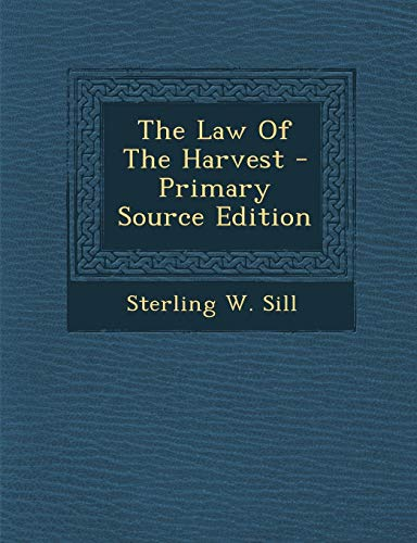 9781295543571: The Law Of The Harvest