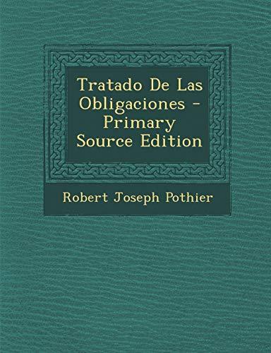 9781295544158: Tratado De Las Obligaciones (Spanish Edition)
