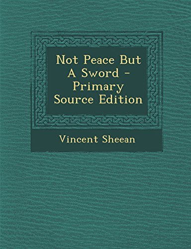 9781295545421: Not Peace But a Sword - Primary Source Edition