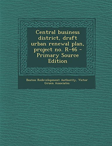 9781295566259: Central business district, draft urban renewal plan, project no. R-46